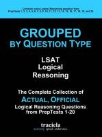 GROUPED by Question Type: LSAT Logical Reasoning