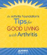Tips for Good Living with Arthritis