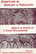 Scripture in History and Theology: Essays in Honor of J. Coert Rylaarsdam