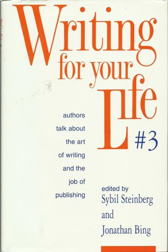 Fifty Five Contemporary Authors Talk about the Art of Writing - Jonathan Bing; Sybil S. Steinberg