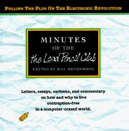 Minutes of the Lead Pencil Club: Pulling the Plug on the Electronic Revolution