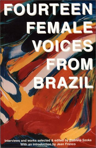 Fourteen Female Voices from Brazil - Elzbieta Szoka
