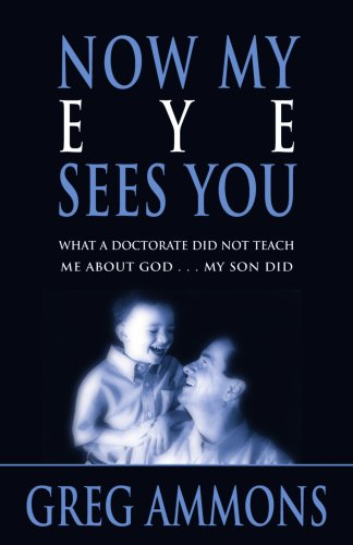 Now My Eye Sees You - Greg Ammons