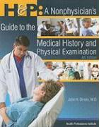 H & P: A Nonphysician's Guide to the Medical History and Physical Examination