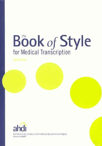 The Book of Style for Medical Transcription - Lea M. Sims