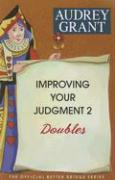 Improving Your Judgment 2: Doubles