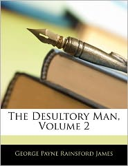 The Desultory Man, Volume 2