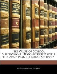 The Value of School Supervision: Demonstrated with the Zone Plan in Rural Schools
