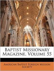 Baptist Missionary Magazine, Volume 55