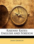Railway Rates: English and Foreign