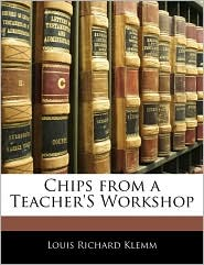 Chips from a Teacher's Workshop