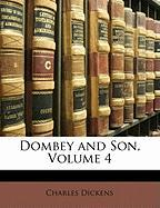 Dombey and Son, Volume 4