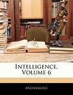 Intelligence, Volume 6