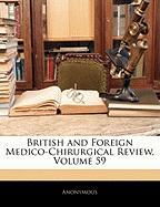 British and Foreign Medico-Chirurgical Review, Volume 59