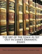 The Art of the Stage as Set Out in Lamb's Dramatic Essays