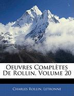 Oeuvres Compl Tes de Rollin, Volume 20