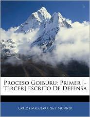 Proceso Goiburu: Primer [-Tercer] Escrito de Defensa