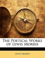 The Poetical Works of Lewis Morris