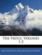 The Frogs, Volumes 1-2