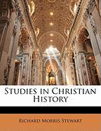 Studies in Christian History