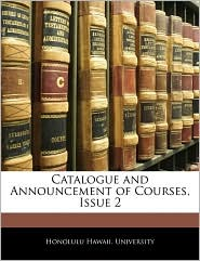 Catalogue and Announcement of Courses, Issue 2