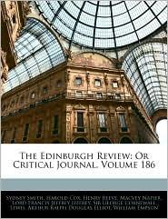 The Edinburgh Review: Or Critical Journal, Volume 186