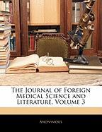 The Journal of Foreign Medical Science and Literature, Volume 3