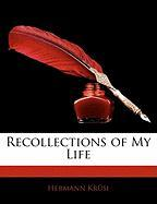 Recollections of My Life
