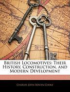 British Locomotives: Their History, Construction, and Modern Development