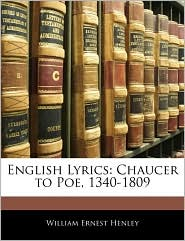 English Lyrics: Chaucer to Poe, 1340-1809