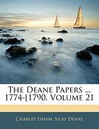 The Deane Papers ... 1774-[1790, Volume 21