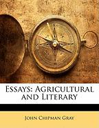 Essays: Agricultural and Literary