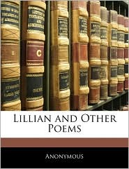 Lillian and Other Poems
