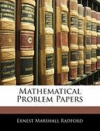 Mathematical Problem Papers