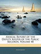 Annual Report of the Deputy Keeper of the Public Records, Volume 48