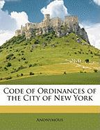 Code of Ordinances of the City of New York