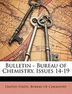 Bulletin - Bureau of Chemistry, Issues 14-19