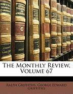 The Monthly Review, Volume 67