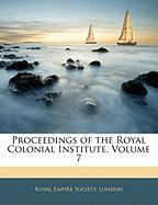 Proceedings of the Royal Colonial Institute, Volume 7