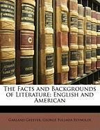 The Facts and Backgrounds of Literature: English and American