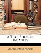 A Text-Book of Insanity