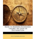 Rent in Modern Economic Theory: An Essay in Distribution