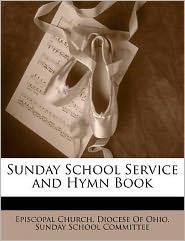 Sunday School Service and Hymn Book