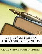 The Mysteries of the Court of London