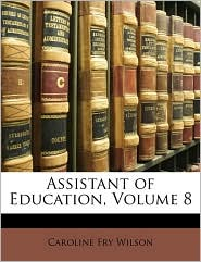 Assistant of Education, Volume 8