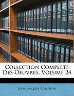 Collection Complte Des Oeuvres, Volume 24