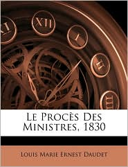 Le Procs Des Ministres, 1830