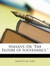 "Nahant: Or ""The Floure of Souvenance."""
