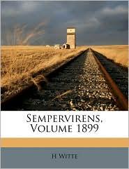 Sempervirens, Volume 1899
