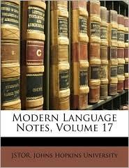 Modern Language Notes, Volume 17